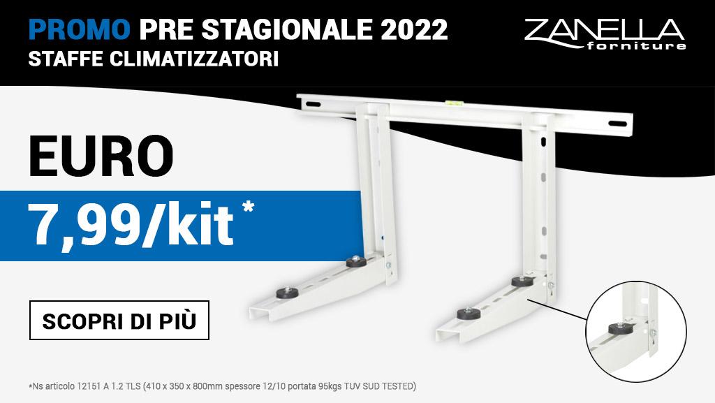 PROMO PRE STAGIONALE 2022 - STAFFE CLIMATIZZATORI € 7.99/Kit